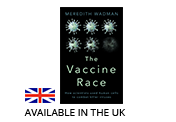 The Vaccine Race is Available in the UK