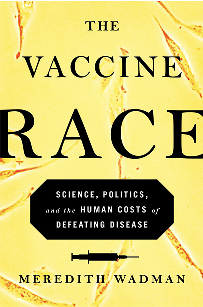 The Vaccine Race book by Meredith Wadman book cover
